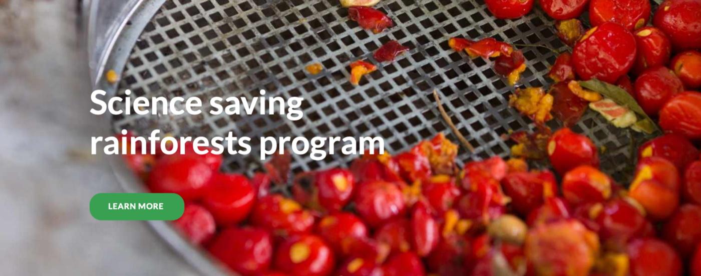 Science Saving Rainforests